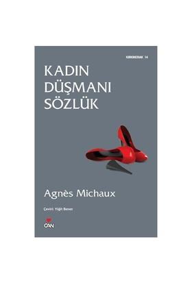 Kadın Düşmanı Sözlük-Agnes Michaux