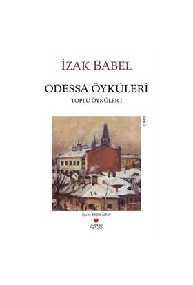 Odessa Öyküleri - Toplu Öyküler 1 - İzak Babel