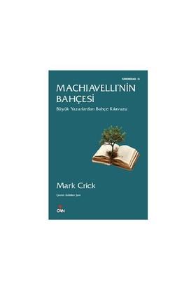 Machiavelli'Nin Bahçesi-Mark Crick
