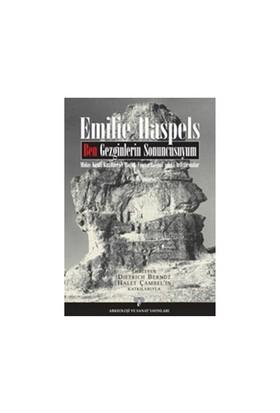 Ben Gezginlerin Sonuncusuyum-Emilie Haspels