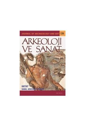 Arkeoloji Ve Sanat Dergisi Sayı: 138