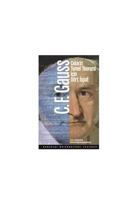 Cebirin Temel Teoremi İçin Dört İspat-Carl Friedrich Gauss