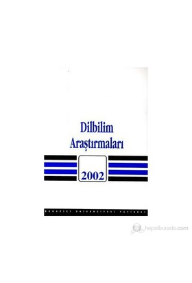 Dilbilim Araştırmaları 2002-Kolektif