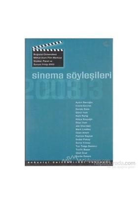 Sinema Söyleşileri 2003