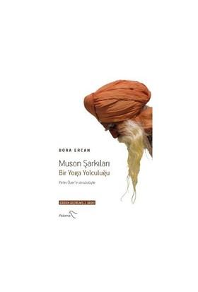 Muson Şarkıları - (Bir Yoga Yolculuğu)-Bora Ercan
