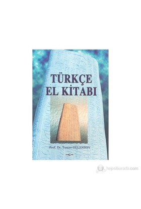 Türkçe El Kitabı-Tuncer Gülensoy