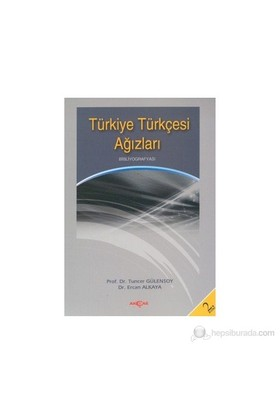Türkiye Türkçesi Ağızları Bibliyografyası-Tuncer Gülensoy