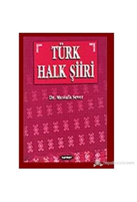 Türk Halk Şiiri-Mustafa Sever
