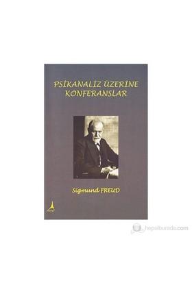 Psikanaliz Üzerine Konferanslar-Sigmund Freud