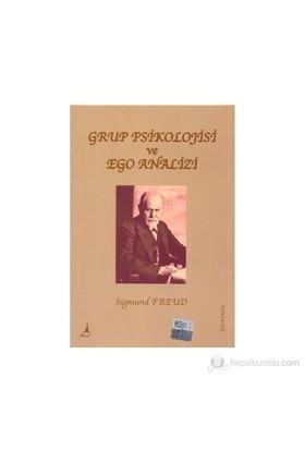 Grup Psikolojisi Ve Ego Analizi-Sigmund Freud