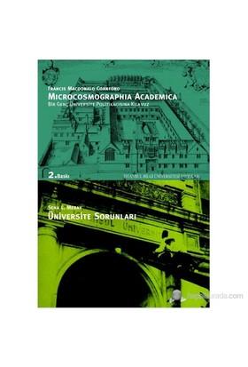 Microcosmographia Academica Bir Genç Üniversite Politikacısına Kılavuz F. M. Cornford Üniversite Sor-Seha L. Meray