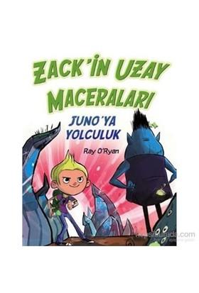 Zack'İn Uzay Maceraları: Juno'Ya Yolculuk-Ray O'Ryan