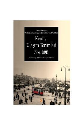 Kentiçi Ulaşım Terimleri Sözlüğü-Zikrullah Kırmızı