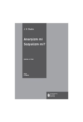 Anarşizm Mi Sosyalizm Mi?-Josef V. Stalin