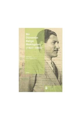 Bir Dönemin Belge Mektupları (1927-1965)-Asiye Özdemir Eliçin
