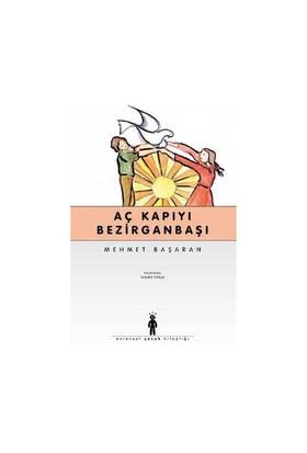 Aç Kapıyı Bezirganbaşı-Mehmet Başaran