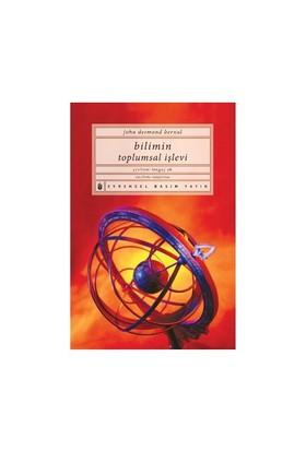 Bilimin Toplumsal İşlevi-J. D. Bernal