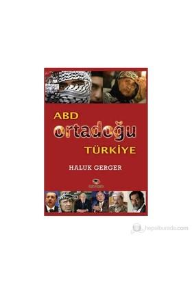 Abd Ortadoğu Türkiye-Haluk Gerger