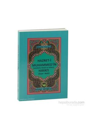 Hz. Muhammedin (S.A.V.) Hayatı (Siyeri-İ Nebi) Cep Boy