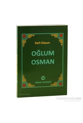 Oğlum Osman-Raif Cilasun