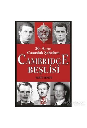 20.Asrın Casusluk Şebekesi - Cambridge Beşlisi - Ferit Temur
