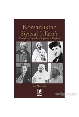 Korsanlıktan Siyasal İslam' A-Ali Maskan