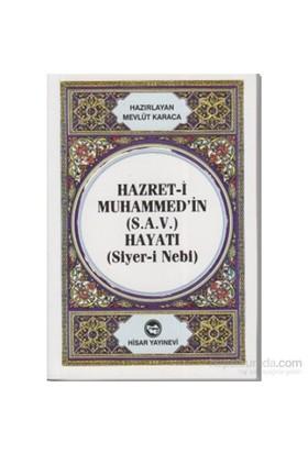 Hazret-İ Muhammed'İn (S.A.V) Hayatı (Cep Boy)-Mevlüt Karaca