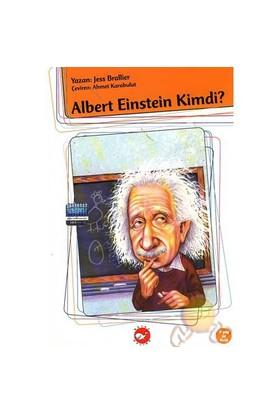 Albert Einstein Kimdi ?