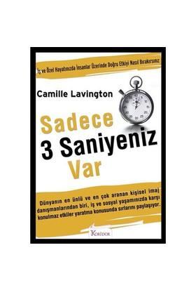 Sadece 3 Saniyeniz Var-Camille Lavington