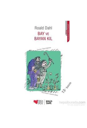 Bay Ve Bayan Kıl - Roald Dahl