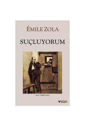 Suçluyorum - Emile Zola