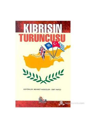 Kıbrıs'In Turuncusu-Mehmet Hasgüler
