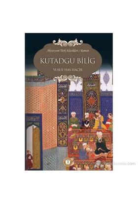 Kutadgu Bilig - Yusuf Has Hacib