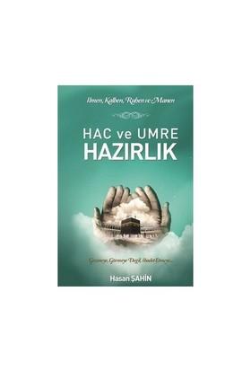 Hac Ve Umre Hazırlık - Hasan Şahin