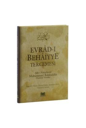 Evrad-I Behaiyye Tercemesi - Şah-ı Nakşibend Muhammed Bahauddin