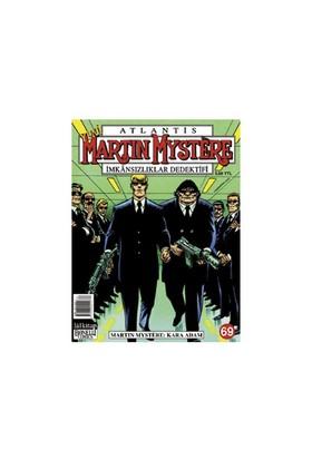 Atlantis Martin Mystere Yeni Seri Sayı: 69 Kara Adam İmkansızlıklar Dedektifi
