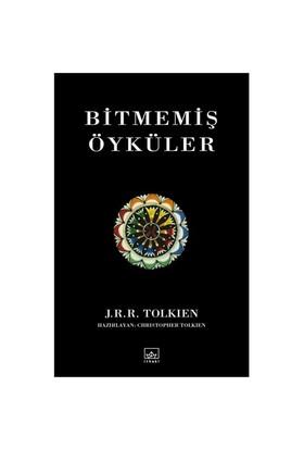 Bitmemiş Öyküler - J. R. R. Tolkien