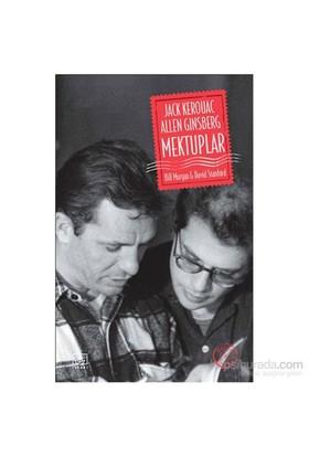 Jack Kerouac Ve Allen Ginsberg: Mektuplar-David Stanford