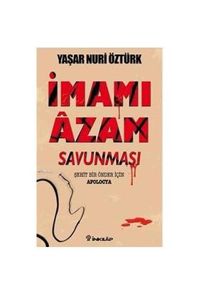 İmam-ı Azam Savunması - Yaşar Nuri Öztürk