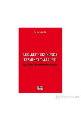 Rekabet Hukukunda Tazminat Talepleri-Murat Şahin