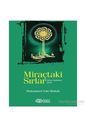 Miraçtaki Sırlar (Miraç Hadisinin Şerhi)-Muhammed Taki Misbah