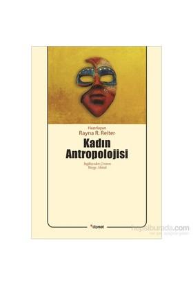 Kadın Antropolojisi-Rayna R. Reiter