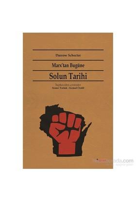 Marx'Tan Bugüne Solun Tarihi-Darrow Schecter