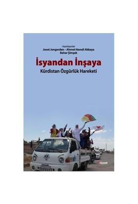 İsyandan İnşaya: Kürdistan Özgürlük Hareketi-Kolektif