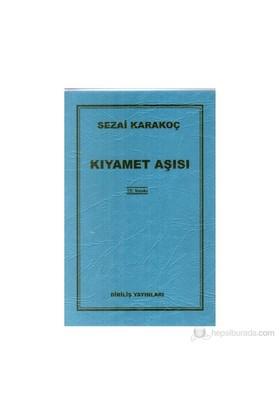 Kıyamet Aşısı-Sezai Karakoç
