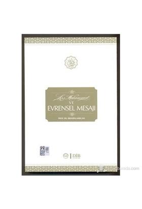 Hz.Muhammed Ve Evrensel Mesajı - İbrahim Sarıçam