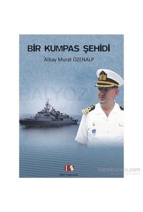 Bir Kumpas Şehidi, Albay Murat Özenalp-Bayram Ali Tavlayan
