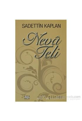 Neva Teli-Sadettin Kaplan