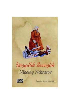 Yüzyıllık Sessizlik-Nikolay Nekrasov