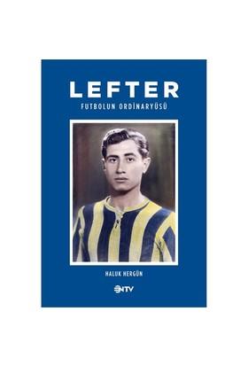 Lefter / Futbolun Ordinaryüsü (Ciltli) - Haluk Hergün